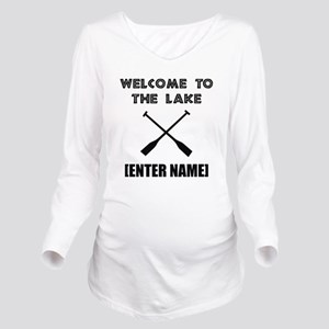 Welcome Lake [Personalize It!] Long Sleeve Materni